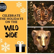 Celebrate the Holidays on the Wild Side!